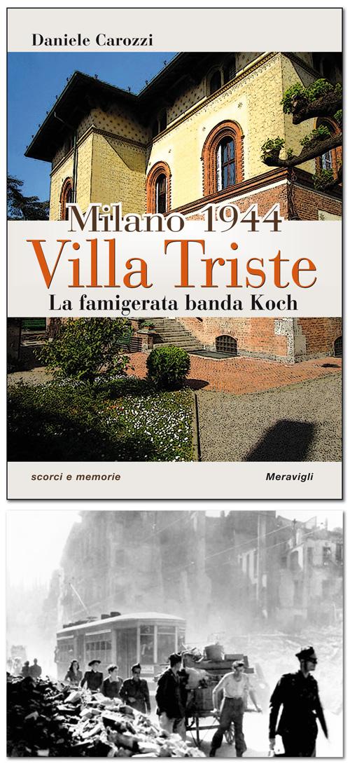 Milano 1944: Villa Triste